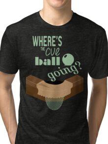 Where's the cue ball going? Tri-blend T-Shirt