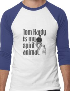 Tom Hardy is my spirit animal. Men's Baseball ¾ T-Shirt