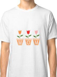 Mom Flowers Classic T-Shirt