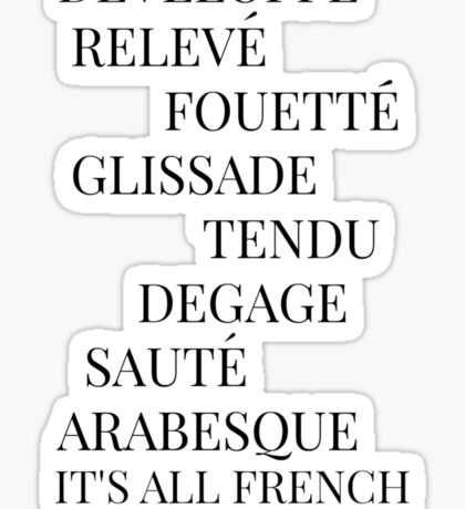 It's All French To Me Sticker