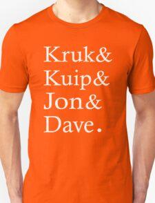 Kruk Kuip Jon Dave, SF Giants Fans T-Shirt T-Shirt