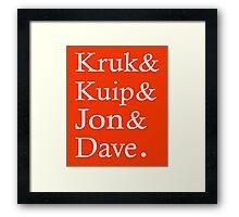 Kruk Kuip Jon Dave, SF Giants Fans T-Shirt Framed Print