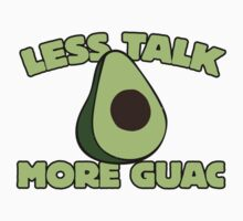 Less talk more guac One Piece - Short Sleeve