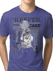 Word Montage-'KEEPER (border) Tri-blend T-Shirt