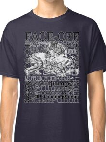 Word Montage-FACE-OFF (border) Classic T-Shirt