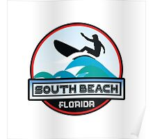Surfing SOUTH BEACH MIAMI FLORIDA Surf Surfer Surfboard Waves Ocean Beach Vacation Poster