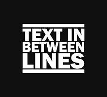 Text in between lines Unisex T-Shirt