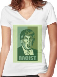 Trump-Racist Women's Fitted V-Neck T-Shirt