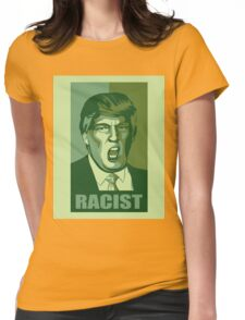 Trump-Racist Womens Fitted T-Shirt