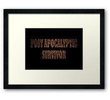 Post Apocalyptic Survivor (Rust) Framed Print