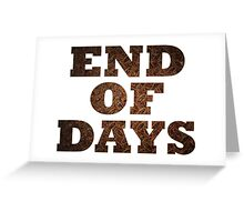 End Of Days (Rust) Greeting Card