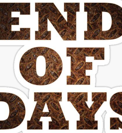 End Of Days (Rust) Sticker