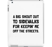 Shout Out Sidewalks iPad Case/Skin