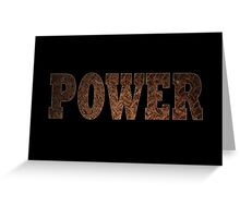 Power (Rust) Greeting Card