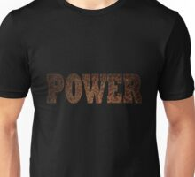 Power (Rust) Unisex T-Shirt