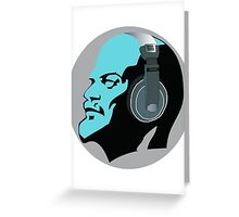 Lenin with Headphones Greeting Card