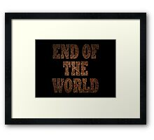 End Of The World (Rust) Framed Print