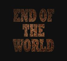 End Of The World (Rust) Unisex T-Shirt
