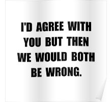 Both Be Wrong Poster