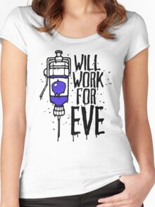 Will Work For Eve Women's Fitted Scoop T-Shirt