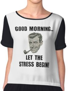 Morning Stress Chiffon Top