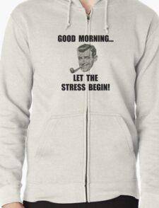 Morning Stress Zipped Hoodie