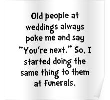 Old People Funerals Poster