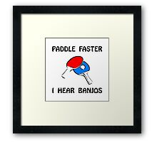 Paddle Faster Ping Pong Framed Print