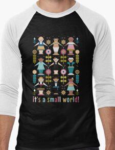 It's a Small World! Men's Baseball ¾ T-Shirt