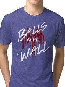 Balls to the (Kirk)Wall Tri-blend T-Shirt