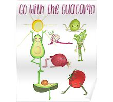 Go with the Guacamo Poster