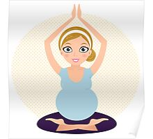 Pregnant woman in Yoga pose Poster