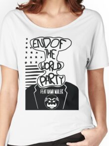 Welcome to the End of The World Party Women's Relaxed Fit T-Shirt