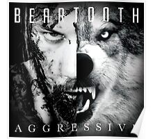 Beartooth Aggressive Cover Poster