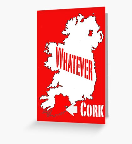 Cork... Whatever... Greeting Card