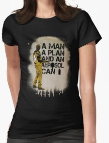 A Man, A Plan and an Aerosol Can Womens Fitted T-Shirt