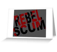 Rebel Greeting Card
