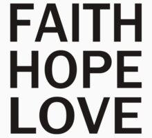 Faith Hope Love  Baby Tee