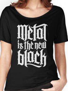 Metal is the new black No.4 (white) Women's Relaxed Fit T-Shirt
