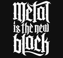 Metal is the new black No.4 (white) Unisex T-Shirt