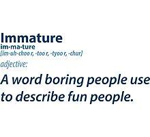 Immature People Photographic Print