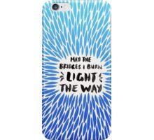 Bridges Burned – Blue Ombré iPhone Case/Skin