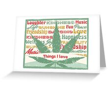 Cannabis Leaf Feelings Greeting Card