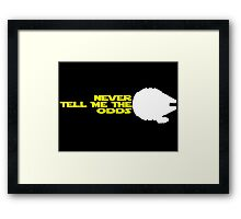 Han Solo:  Never Tell Me the Odds Framed Print