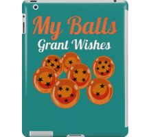 My balls Grant Wishes iPad Case/Skin