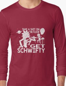 Rick and Morty Inspired Get Schwifty Long Sleeve T-Shirt