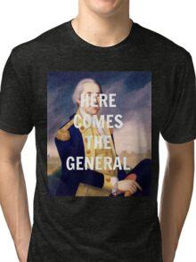 Here Comes the General - George Washington Tri-blend T-Shirt