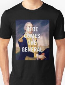 Here Comes the General - George Washington Unisex T-Shirt