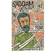 Saddam vs. the Public Opinion Photographic Print