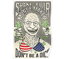 Don't be a Dick Poster